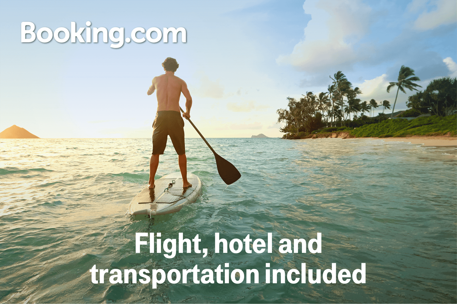 Booking.com. Flight, hotel, and transportation included.