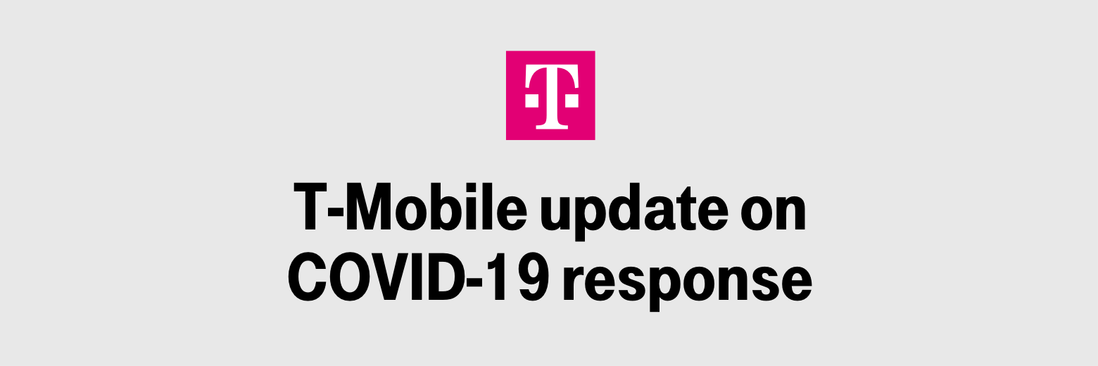 T-Mobile Update on COVID-19 response
