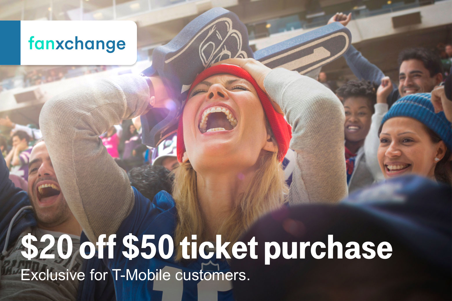 Fanxchange. Twenty dollars off fifty dollar ticket purchase. Exclusive for T-Mobile customers.