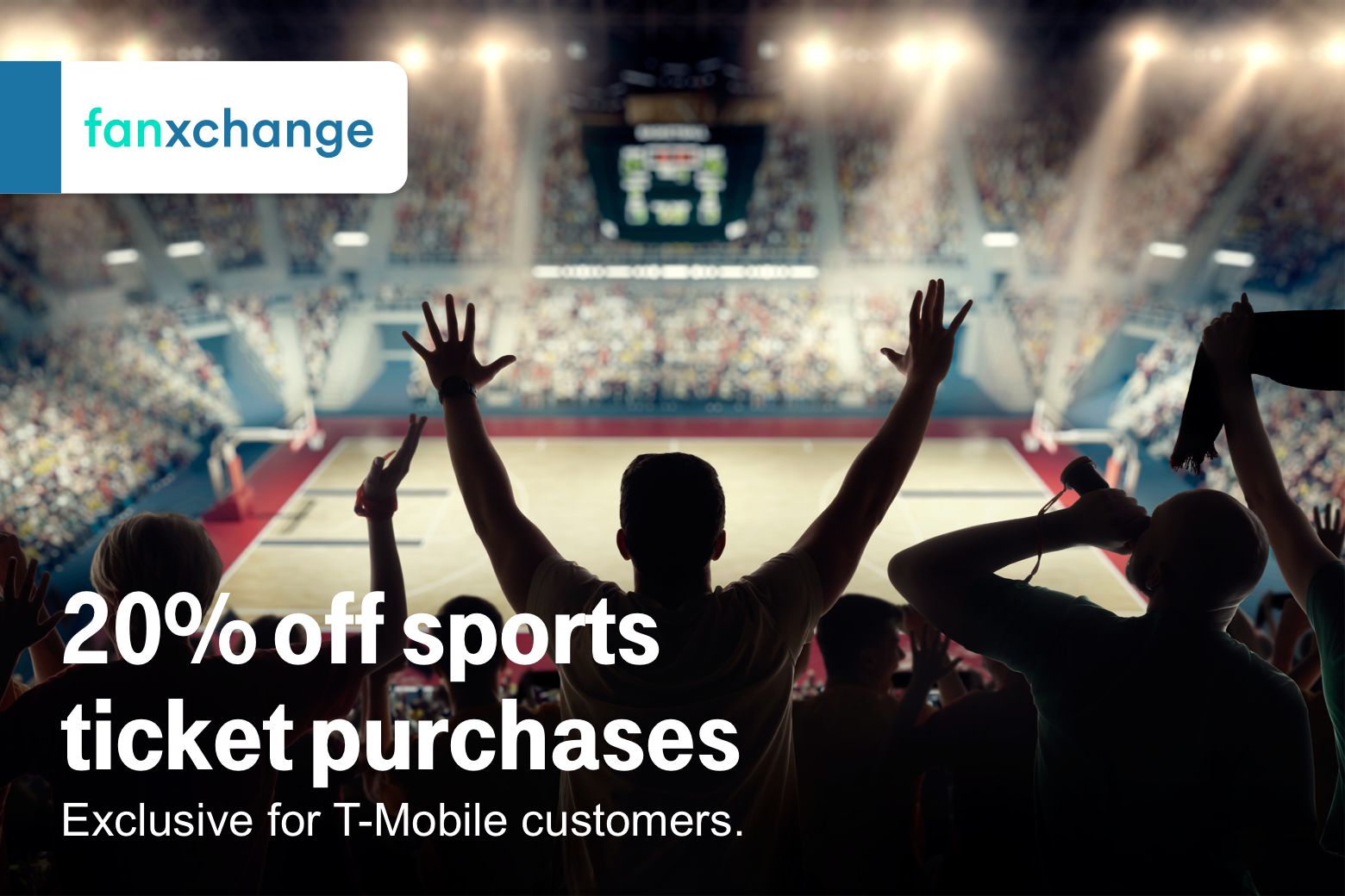 Fanxchange. 20% off sports ticket purchases. Exclusive for T-Mobile customers.