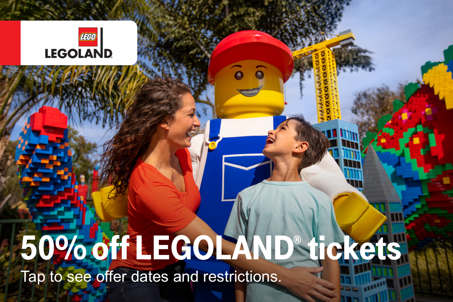 Lego. 50% off Legoland tickets. Tap to see offer dates and restrictions.