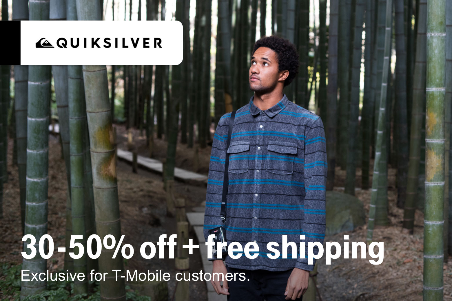 Quiksilver. 30-50% off + free shipping. Exclusive for T-Mobile customers.