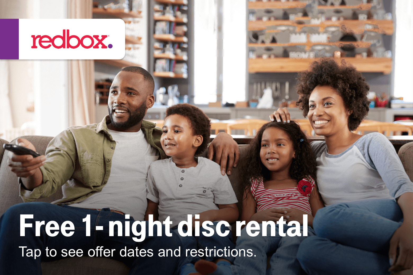 Redbox. Free 1-night disc rental. Tap to see offer dates and restrictions