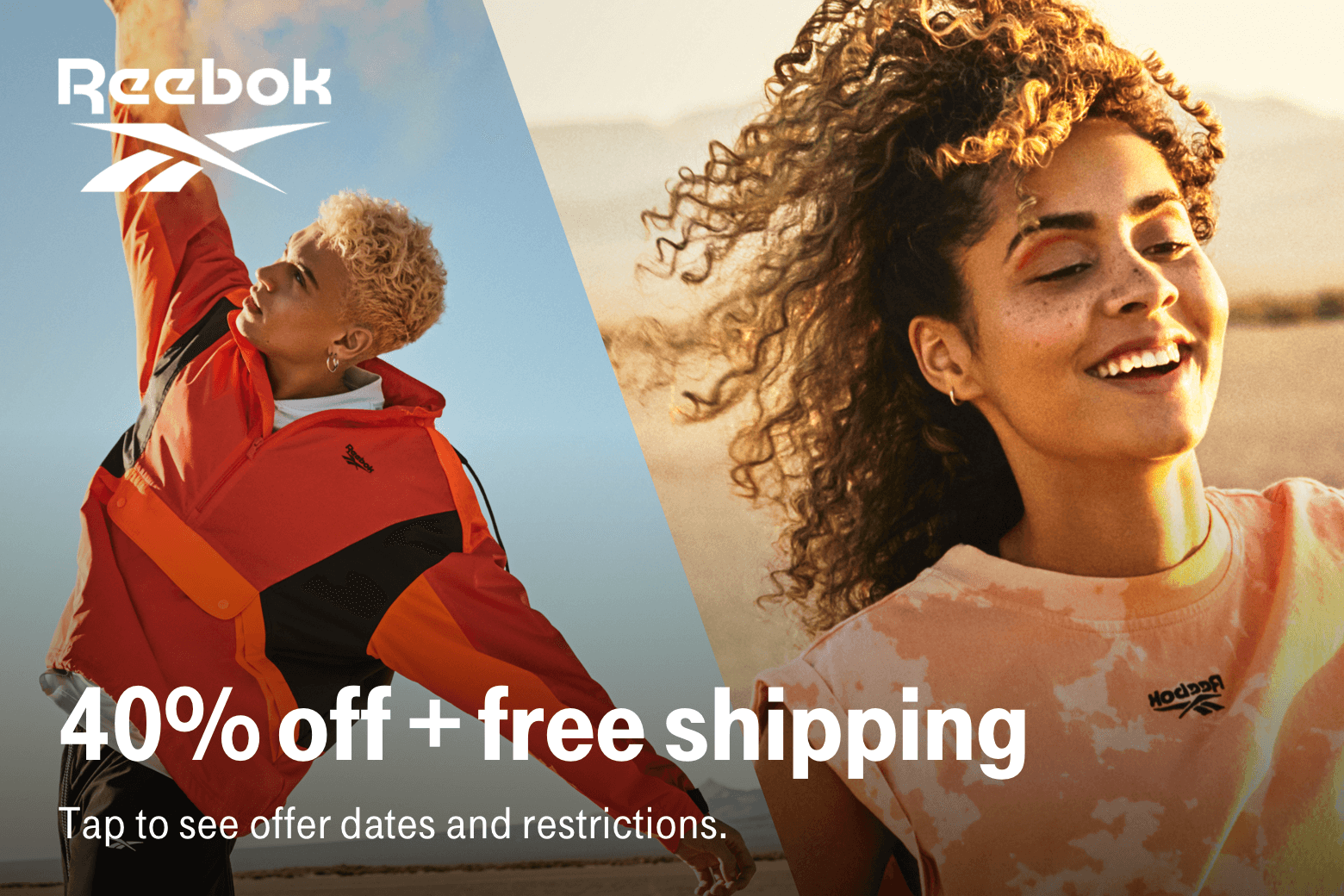 Reebok. 40% off + free shipping. Tap to see offer dates and restrictions.