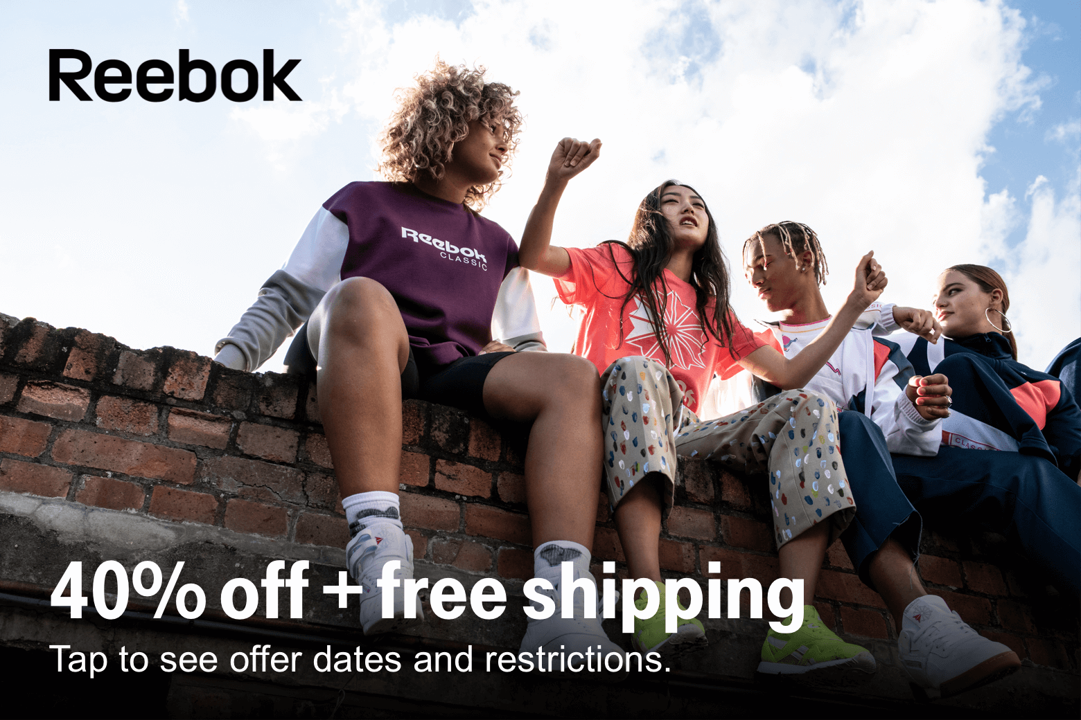 Reebok. 40% off +free shipping. Tap to see offer dates and restrictions.