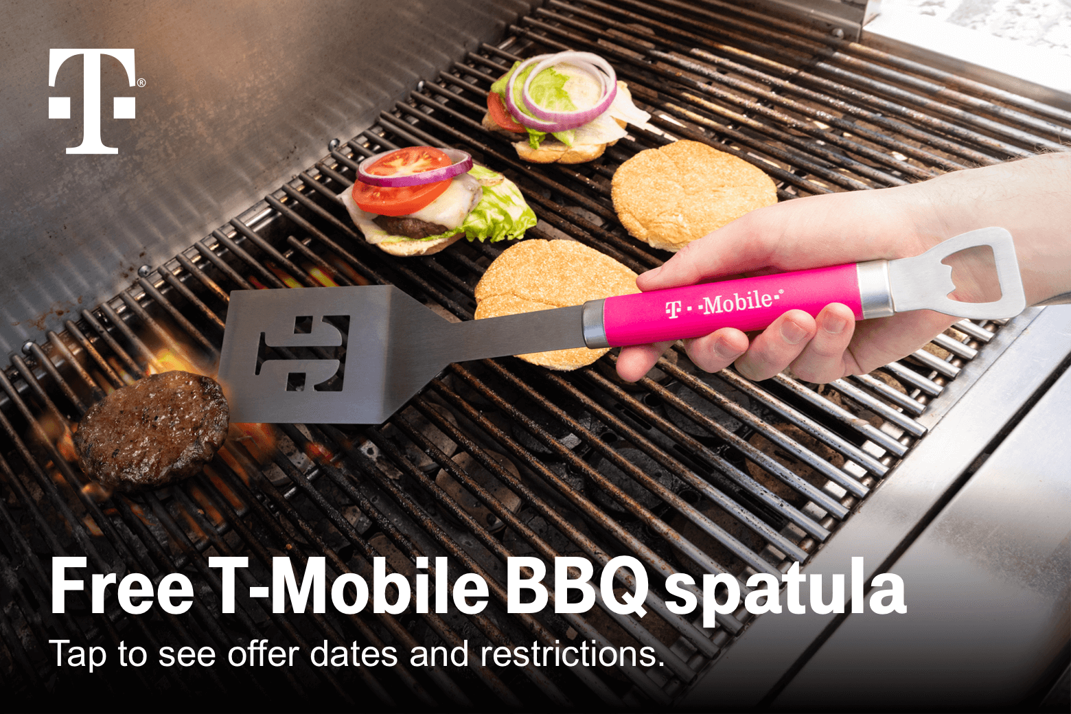 T-Mobile. Free T-Mobile BBQ Spatula. Tap to see offer dates and restrictions.