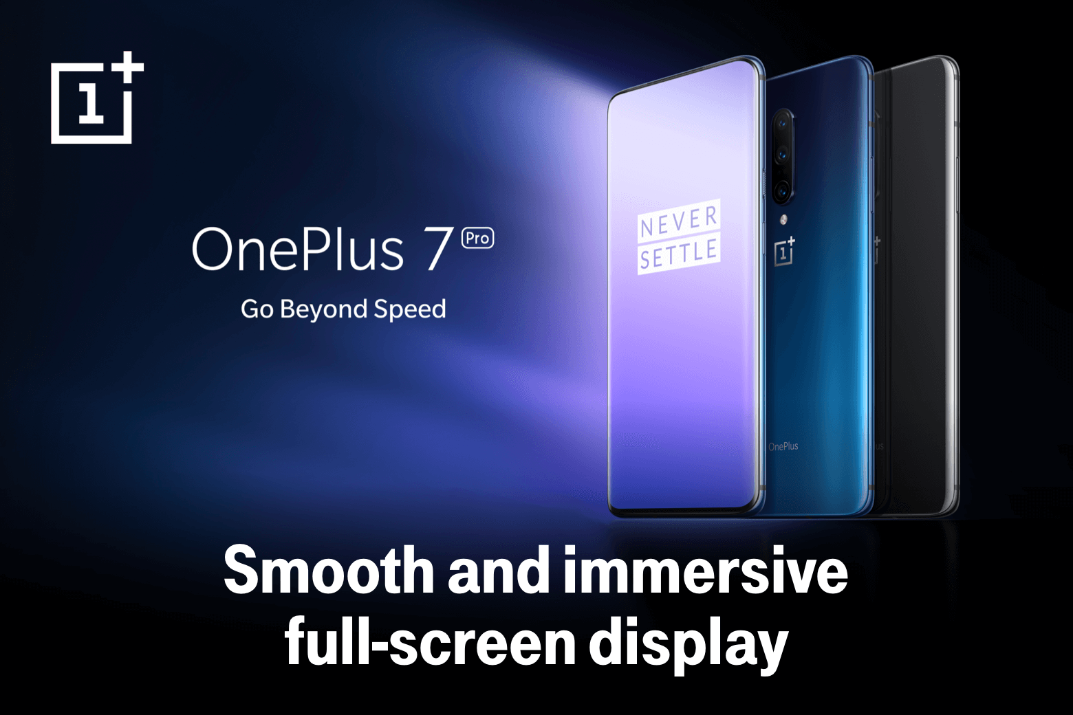 OnePlus 7 Pro. Go beyond Speed. Smooth and immersive full-screen display.